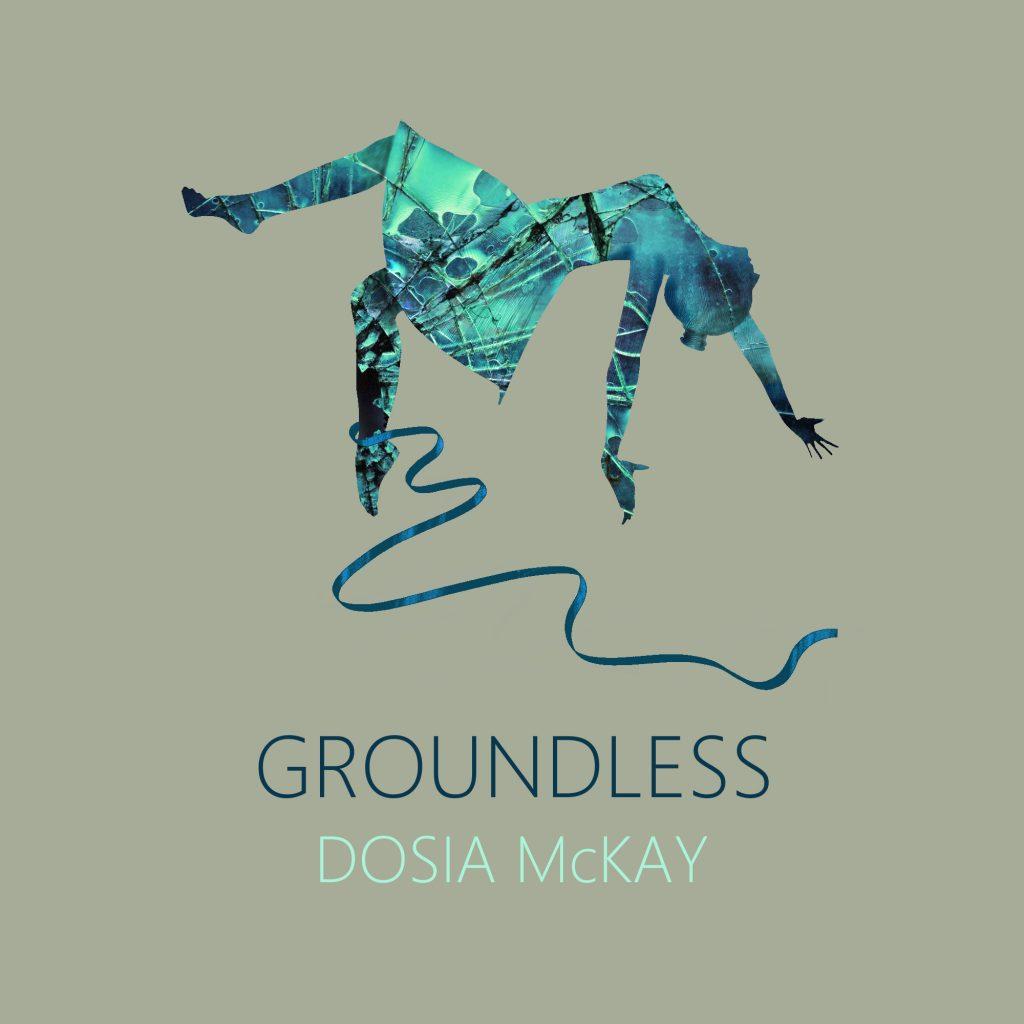 Dosia McKay Groundless